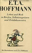 E. T. A. Hoffmann: Leben und Werk in…