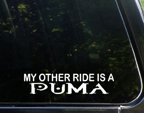 "My Other Ride Is A Puma (9"" X 2"") Die Cut Decal Sticker For Windows, Cars, Trucks, Laptops, Etc."