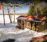 img - for Michael Nordskog: The Opposite of Cold : The Northwoods Finnish Sauna Tradition (Hardcover); 2010 Edition book / textbook / text book