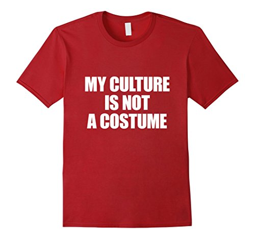 [Men's My Culture Is Not A Costume - Halloween Shirt No Costume Large Cranberry] (Cultural Appropriation Halloween Costumes)