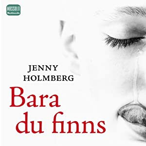 Bara du fanns [If You Were Only Around] Audiobook