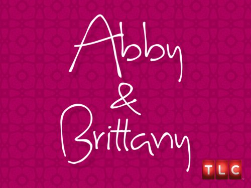 Abby & Brittany Season 1