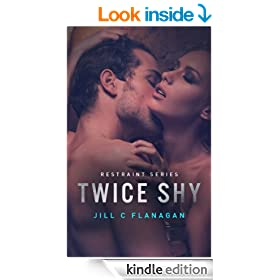 Twice Shy (The Restraint Series Book 1)