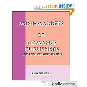 20 Romance Publishers with Online Submissions (Mini-Markets) Christine Dixon