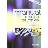 Manual tecnico de sonido (7ª ed.) (Imagen Y Sonido)