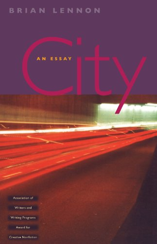 City: An Essay (Association of Writers and Writing Programs Award for Creative Nonfiction)
