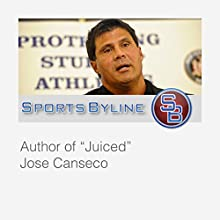 Classic Baseball Books: Jose Canseco Radio/TV Program by Ron Barr Narrated by Ron Barr, Jose Canseco