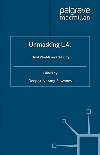 Unmasking L.A.: Third Worlds and the City