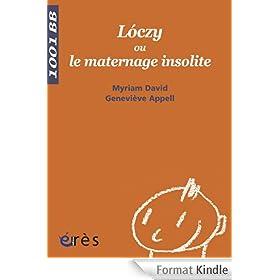 L�czy ou le maternage insolite - 1001 bb n�94