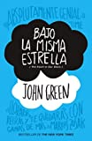 img - for Bajo la misma estrella: (The Fault in Our Stars) (Vintage Espanol) (Spanish Edition) book / textbook / text book