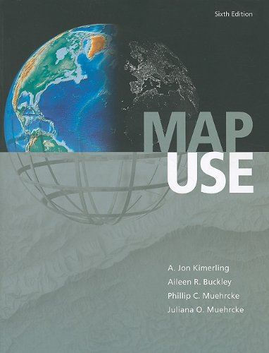 Map Use: Reading and Analysis, Sixth Edition
