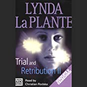 Trial and Retribution II | [Lynda La Plante]