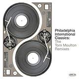 Philadelphia International Classics: The Tom Moulton Remixesby Various Artists