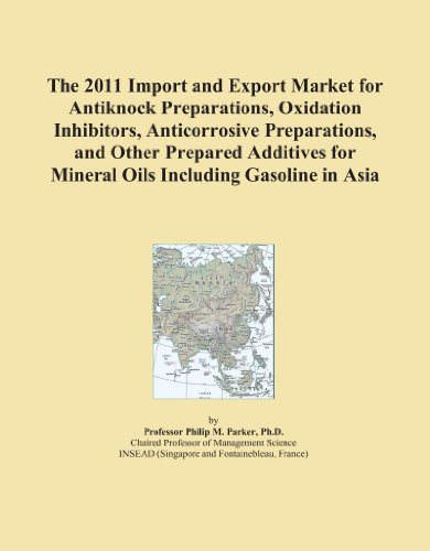 the-2011-import-and-export-market-for-antiknock-preparations-oxidation-inhibitors-anticorrosive-prep