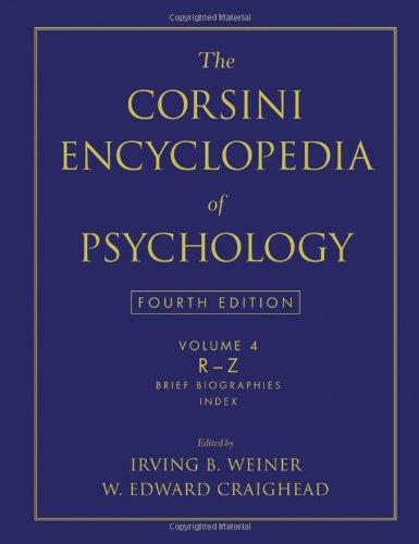 The Corsini Encyclopedia of Psychology, Volume 4