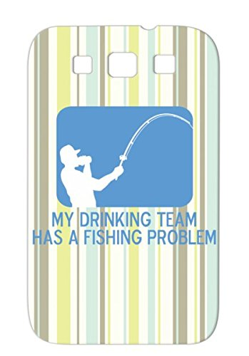 Durable My Drinking Team For Sumsang Galaxy S3 Hobbies Boats Miscellaneous Bait Funny Funny Fisherman Humor Catch Fish Outdoor Fishing Navy Tpu Case
