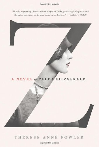 Image of Z: A Novel of Zelda Fitzgerald