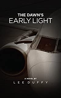 The Dawn's Early Light: A Mike Elliot Thriller Book I, Revised Edition by Lee Duffy ebook deal
