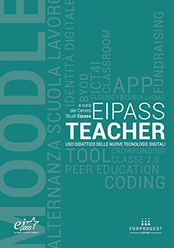 EIPASS teacher. Uso didattico delle nuove tecnologie digitali