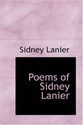 Poems of Sidney Lanier