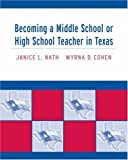 img - for Becoming a Middle School or High School Teacher in Texas book / textbook / text book