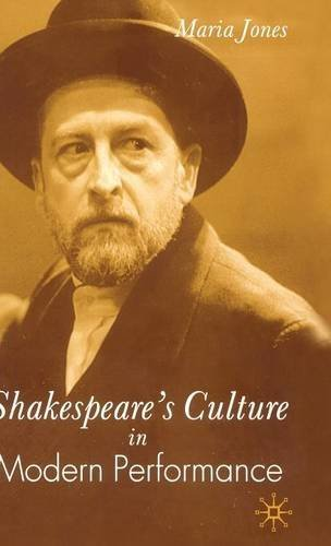 Shakespeare's Culture in Modern Performance