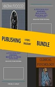 Kindle Publishing Bundle: Mental Illness + Clinical Psychology + Biological Psychology + Abnormal Psychology