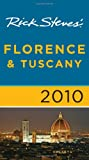 Rick Steves' Florence & Tuscany 2010 (1598802844) by Steves, Rick