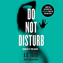 Do Not Disturb (       UNABRIDGED) by A. R. Torre Narrated by Jorjeana Marie