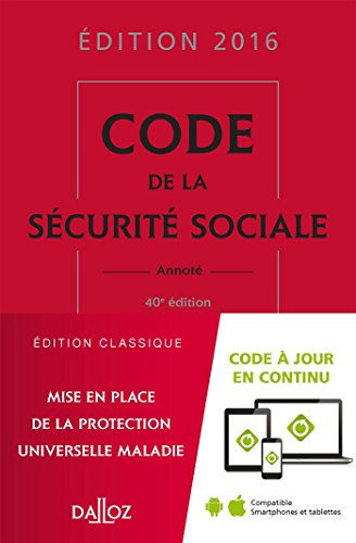 Code de la sécurité sociale 2016 - 40e éd.