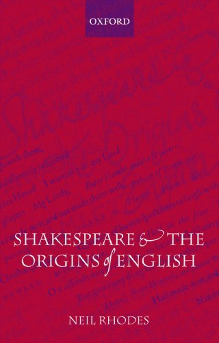Huge save onshakespeare in oxford Shakespeare and the Origins of English