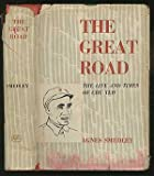 Great Road * The Life And Times Of Chu Teh
