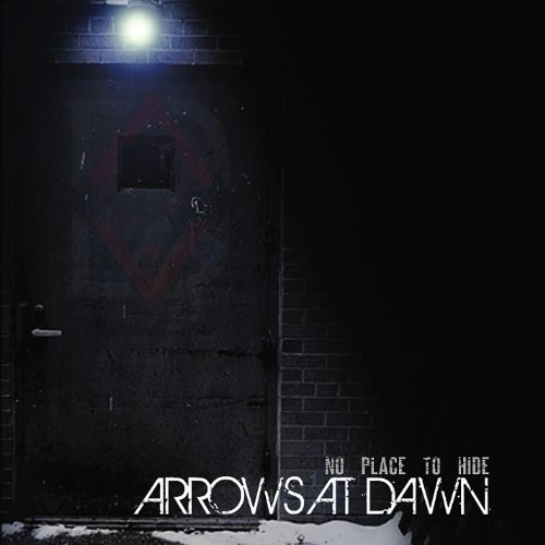 Arrows at Dawn - No Place to Hide