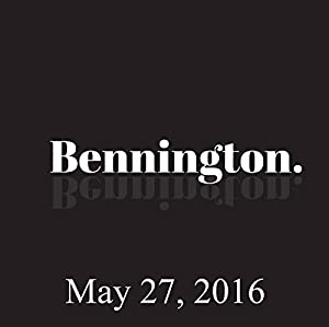 Bennington Archive, May 27, 2016 Radio/TV Program