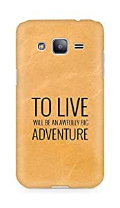 AMEZ to live will be an awfully big adventure Back Cover For Samsung Galaxy J2