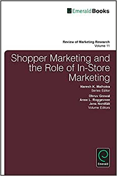 Shopper Marketing And The Role Of In-Store Marketing (Review Of Marketing Research)