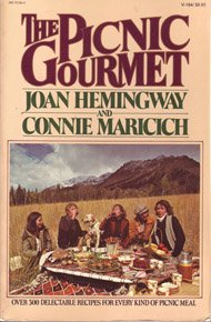The Picnic Gourmet by Joan Hemingway, Connie Maricich