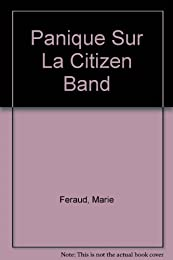 Panique sur la citizen band