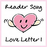 Reader Song~Love Letter 1