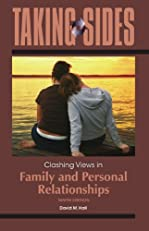 Taking Sides: Clashing Views in Family and Personal Relationships, 9th edition