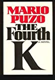 The Fourth K (0394569962) by Mario Puzo