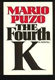 The Fourth K (0394569962) by Puzo, Mario