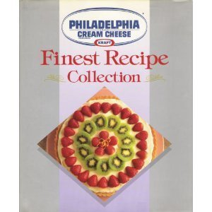 philadelphia-brand-cream-cheese-finest-recipe-collection-by-kraft-foods-kitchens-1992-hardcover