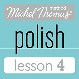 Michel Thomas Beginner Polish Lesson 4 Audiobook