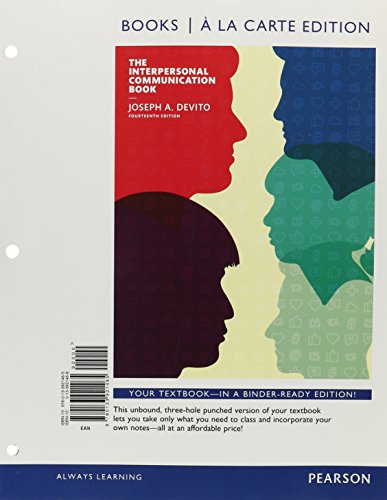 The Interpersonal Communication Book , Books a la Carte Edition Plus REVEL -- Access Card Package (14th Edition)