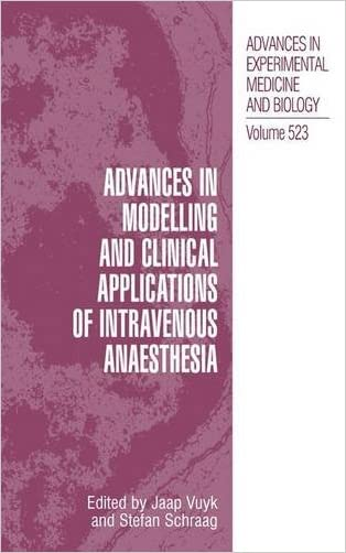 Advances in Modelling and Clinical Application of Intravenous Anaesthesia (Advances in Experimental Medicine and Biology)