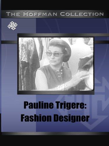 Pauline Trigere: Fashion Designer front-592376