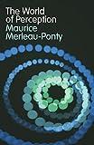 The World of Perception (0415511151) by Merleau-Ponty, Maurice