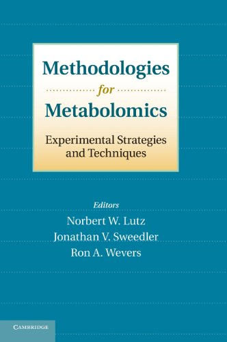 Methodologies For Metabolomics: Experimental Strategies And Techniques
