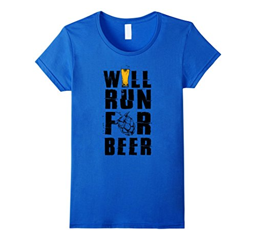 Women's Will Run For Beer T-shirt - Funny Beer T-shirt Medium Royal Blue (Will Run For Beer Shirt compare prices)